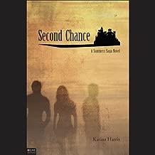 Second Chance: A Summers Saga Novel