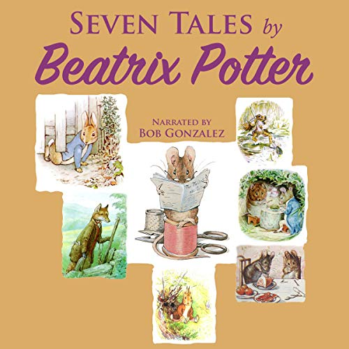 Seven Tales by Beatrix Potter audiobook cover art