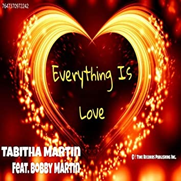 Everything Is Love (feat. Bobby Martin)