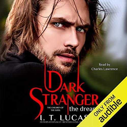 Dark Stranger: The Dream Audiobook By I. T. Lucas cover art