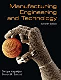 Manufacturing Engineering & Technology (7th Edition)