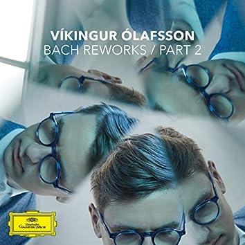 Bach Reworks (Pt. 2)