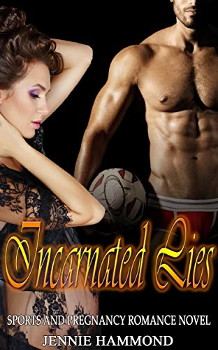 Incarnated Lies: Sports and Pregnancy Romance Novel