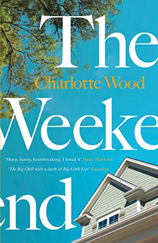 The Weekend: The international bestseller, shortlisted for the Stella Prize 2020 (English Edition)
