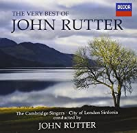 The Very Best of John Rutter by John Rutter