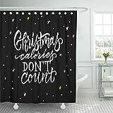 N\A Wasserdichter Stoff Duschvorhang Haken Pinsel Weihnachtskalorien Zählen Sie Nicht Phrase auf Sterne Kalligraphisch Extra langes Badezimmer Geruchlos Umweltfre&lich