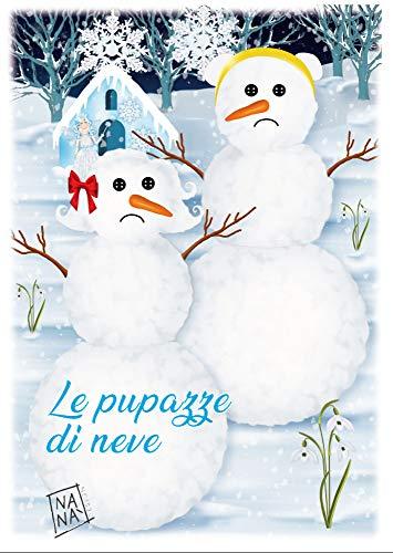 Le pupazze di neve (Da ieri a oggi la magia delle favole)