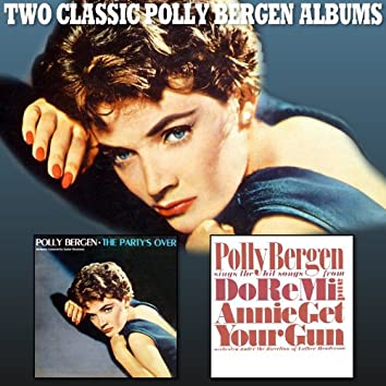 The Party's Over / Polly Bergen Sings the Hit Songs From Do Re Mi and Annie Get Your Gun