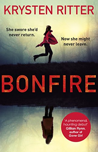 Bonfire: The debut thriller from the star of Jessica Jones (English Edition)