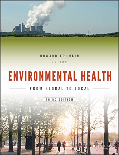 Compare Textbook Prices for Environmental Health: From Global to Local Public Health/Environmental Health 3 Edition ISBN 9781118984765 by Frumkin, Howard