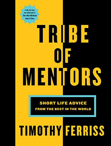 Real Estate Investing Books! - Tribe of Mentors: Short Life Advice from the Best in the World
