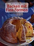 Backen mit Flex-Formen (Livre en allemand)