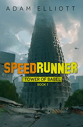 SpeedRunner (Tower of Babel Book 1) (English Edition)