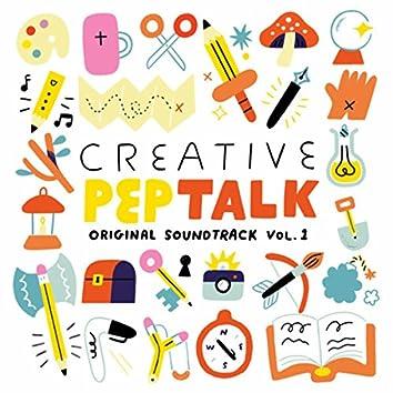 Creative Pep Talk Original Soundtrack (Vol. 1)