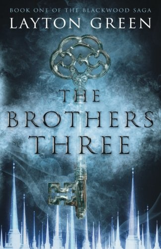 Download The Brothers Three: Book One of The Blackwood Saga 1545056595
