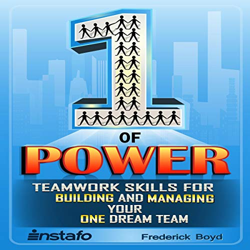 The One of Power: Teamwork Skills for Building and Managing Your One Dream Team Titelbild
