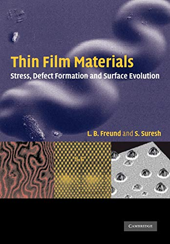 Thin Film Materials: Stress, Defect Formation and Surface Evolution (Cambridge Pocket Clinicians)