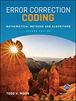 Error Correction Coding: Mathematical Methods and Algorithms
