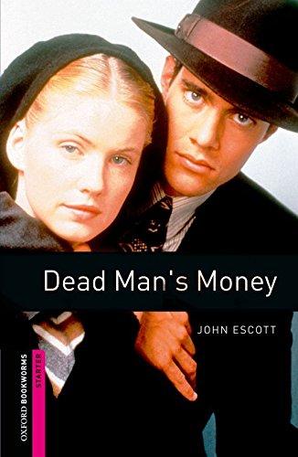 Escott, J: Oxford Bookworms Library: Starter Level:: Dead Ma