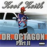 Dr Octagon Part 2 by Keith Kool