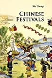 Chinese Festivals (Introductions to Chinese Culture)