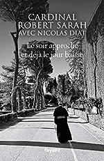 Le soir approche et déjà le jour baisse de Nicolas Diat