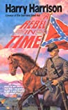 A Rebel in Time (Tor Science Fiction)