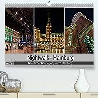 Nightwalk - Hamburg (Premium, hochwertiger DIN A2 Wandkalender 2022, Kunstdruck in Hochglanz): Naechtlicher Spaziergang durch Hamburg (Monatskalender, 14 Seiten )