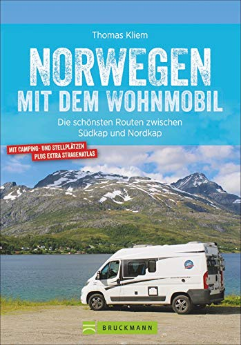 Bruckmann Caravan-Guide: Norwegen mit dem Wohnmobil. Die schönsten Routen zwischen Südkap und Nordkap. Inkl. Tipps zu Stellplätzen, GPS-Daten, Streckenkarten udn Straßenatlas. NEU 2020