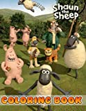 Shaun The Sheep Coloring Book: Interesting coloring book suitable for all ages, helping to reduce stress after studying, working tiring.– 30+ GIANT Great Pages with Premium Quality Images.