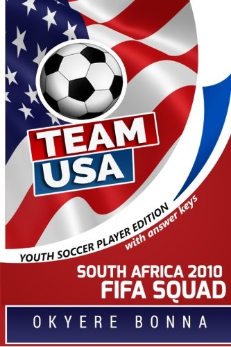 Team USA: South Africa 2010 FIFA Squad: Student Edition