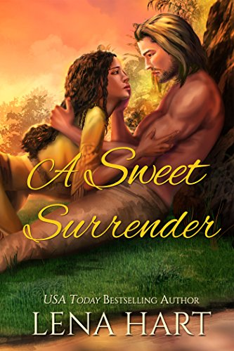 A Sweet Surrender (Hearts at War Book 1) by [Lena Hart]