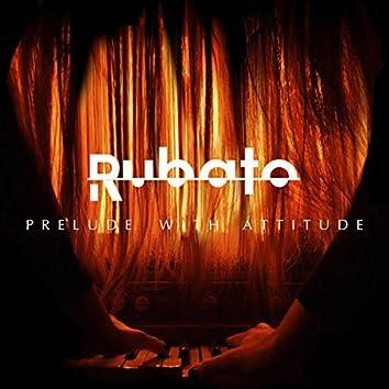 Prelude With Attitude