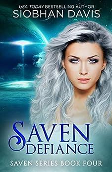 Saven Defiance (The Saven Series Book 4) by [Siobhan Davis, Kelly Hartigan (Xterra Web)]