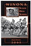 Winona Senior High School Alumni Directory 2003