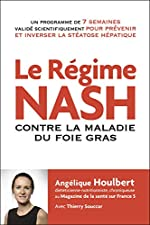 Le régime NASH contre la maladie du foie gras d'Angelique Houlbert