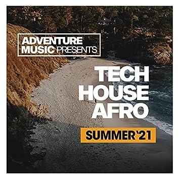 Tech House Afro (Summer '21)