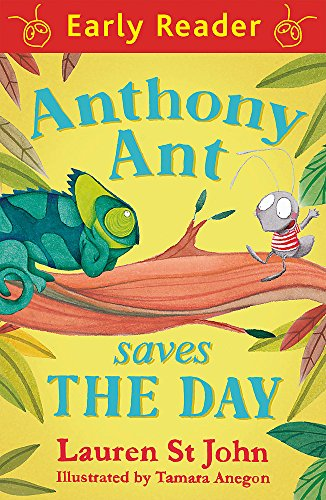 Anthony Ant Saves the Day (Early Reader)