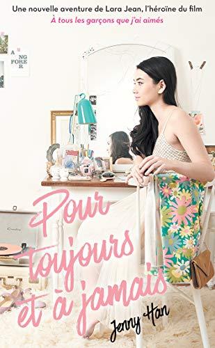 Les amours de Lara Jean T03 - Pour toujours et à jamais (NED) (PAN.ROMANS)