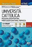 EdiTEST. Università Cattolica. Medicina. Teoria & test. Con e-book. Con software di simulazione
