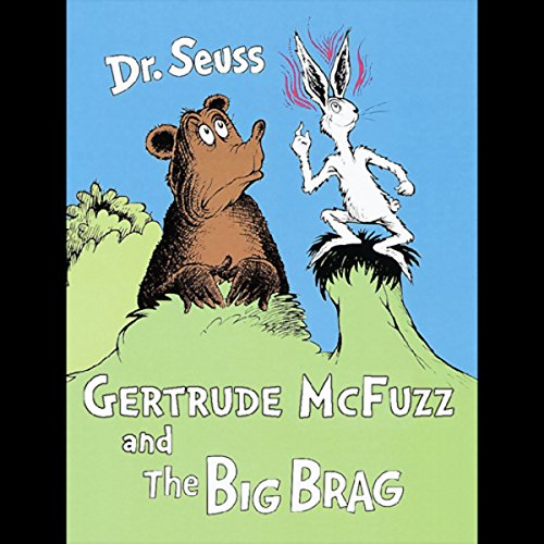 Gertrude McFuzz & The Big Brag audiobook cover art