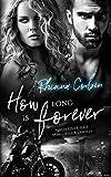 How long is forever (Savannah Reihe 1)
