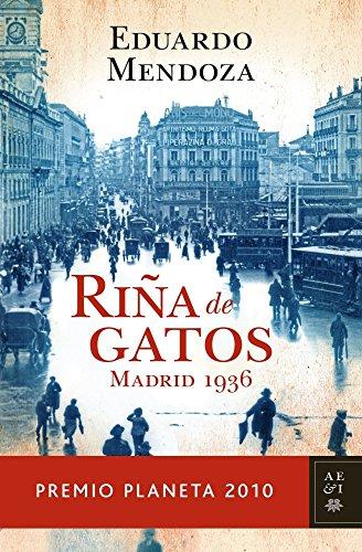 Riña de gatos. Madrid 1936 eBook: Garrriga, Eduardo Mendoza ...