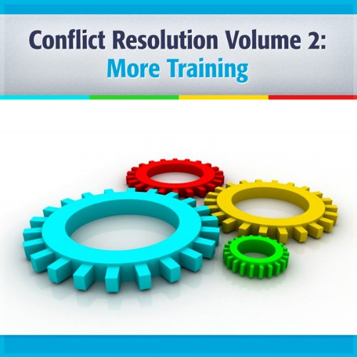Couverture de Conflict Resolution: Let It Be as You Say & Building Bridges Together