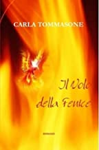 IL VOLO DELLA FENICE (Italian Edition)