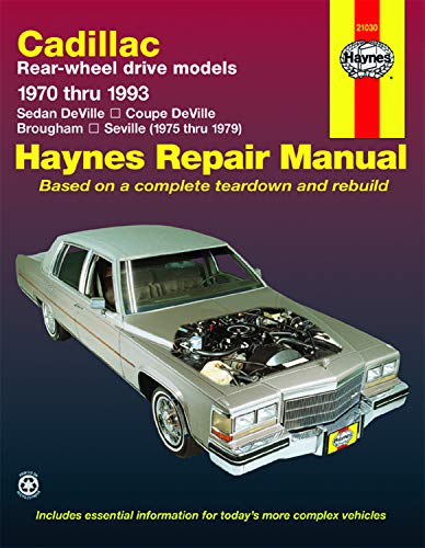 Cadillac RWD DeVille/Coupe/Sedan DeVille (70-85),Brougham (70-93) & Seville (75-79) Haynes Repair Manual (Does not include info on front-wheel drive or diesel engines.) (Haynes Repair Manuals)