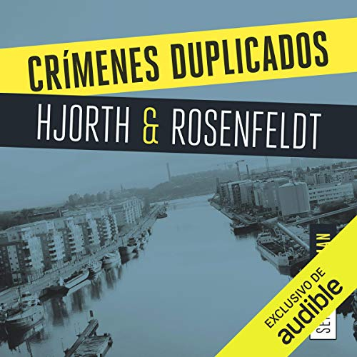 Crímenes duplicados                   By:                                                                                                                                 Michael Hjorth,                                                                                        Hans Rosenfeldt                               Narrated by:                                                                                                                                 Jordi Varela                      Length: 23 hrs and 24 mins     24 ratings     Overall 4.6