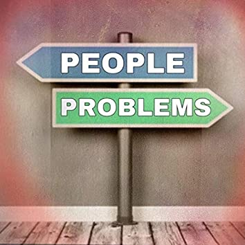 People Or Problems