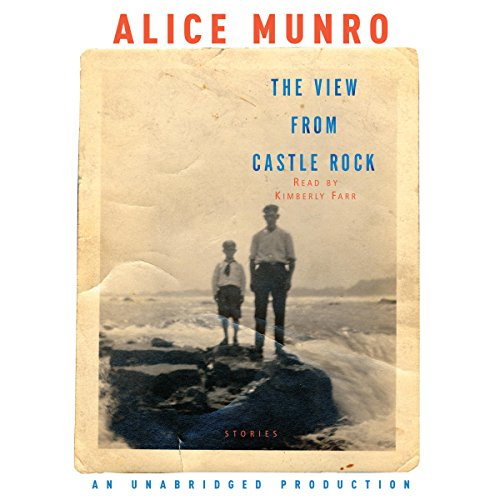 The View from Castle Rock                   De :                                                                                                                                 Alice Munro                               Lu par :                                                                                                                                 Kimberly Farr                      Durée : 11 h et 45 min     Pas de notations     Global 0,0
