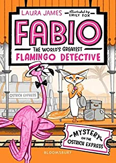 James, L: Fabio The World's Greatest Flamingo Detective: Mys